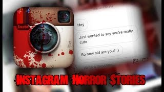 thirdly Disturbing Real Instagram Scary Stories