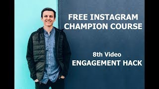 almost eight – Very best Instagram Involvement Hack | Power Interests – (FREE IG COURSE)